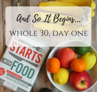 what-is-whole-30-week-one-day-one.jpg